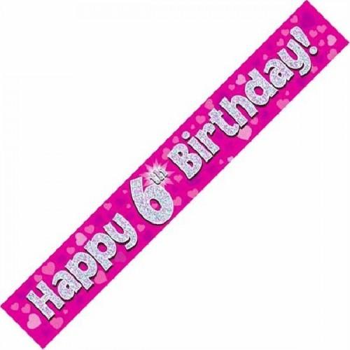 9ft Happy 6th Birthday - Pink
